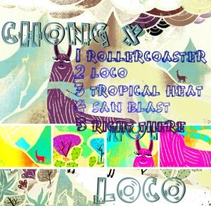 Chong X LOCO tracklist