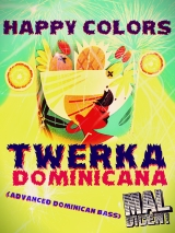 Happy Colors- Twerka Dominicana
