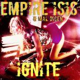 Empire Isis- IgniteEP
