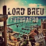 Lord Breu- FuturAfro