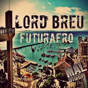 Capa - Lord Breu - Futurafro EP