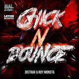 Distrak & Roy Monsta- Chick & Bounce
