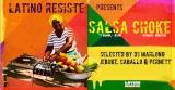 Latino Resiste Presents Salsa Choke