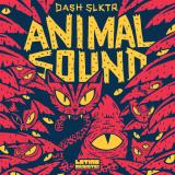 DASH SLKTR- AnimalSounds